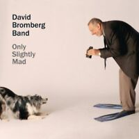 David Bromberg, David Bromberg & Band - Only Slightly Mad [New CD]