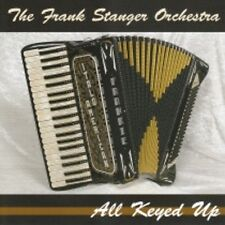 Frank Stanger All Keyed Up Cleveland Style Brand New Polka CD Great Accordion !!