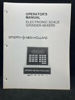 Sperry-New Holland Electronic Scale Grinder-Mixers Operator's Manual
