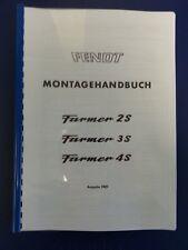 Fendt Farmer Werkstatthandbuch Montagehandbuch 2S FW138 3S FW238 4S FW258