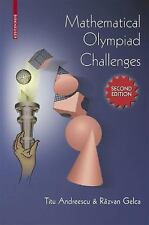 Mathematical Olympiad Challenges: By Titu Andreescu, Razvan Gelca