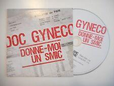 DOC GYNECO : DONNE MOI UN SMIC ♦ CD SINGLE PORT GRATUIT ♦