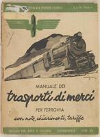 MAGISTRIS MANZONI MANUALE DEI TRASPORTI DI MERCI FERROVIA TARIFFE 1941 FERROVIE