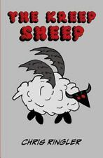 The Kreep Sheep : A Grim Fairy Tale by Chris Ringler (2011, Paperback)