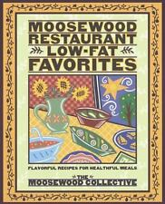 Moosewood Restaurant Low-Fat Favorites : Flavorful Recipes for Healthful Meals
