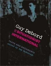 Guy Debord and the Situationist International: Texts and Documents (October Boo