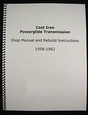 1958-62 Cast Iron Powerglide Shop Service Manual & Overhaul Rebuild Instructions