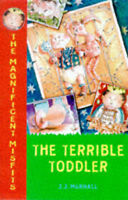 The Terrible Toddler (The Magnificent Misfits # 4), Murhall, J.J., Very Good Boo
