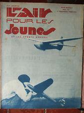 L'AIR POUR LES JEUNES N°94 (janv 1944) Plans de l'avion H 210