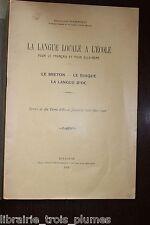 ✒ Bernard SARRIEU La langue locale à l'école 1926 BRETON BASQUE LANGUE d'OC rare
