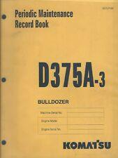 Equipment Manual - Komatsu - D375A-3 Bulldozer Maintenance Record Book (E4289)