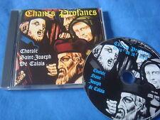 RARE CD / CHORALE SAINT-JOSEPH DE CALAIS - CHANTS PROFANES DU 16e AU 20e SIECLE