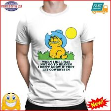 Garfield When I Die I May Not Go To Heaven T Shirt Lm02_T Shirt White