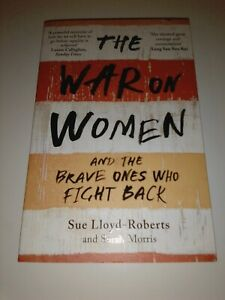 The War on Women by Lloyd-Roberts, Sue, NEW Book, Paperback