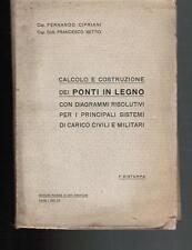 Cipriani, CALCOLO E COSTRUZIONI DEI PONTI IN LEGNO 1937
