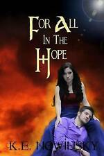 NEW For All in the Hope (Going off Dreams) (Volume 2) by K. E. Nowinsky