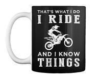 Thats What I Do Ride Dirtbike Gift Coffee Mug