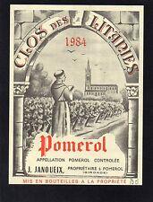 POMEROL ETIQUETTE CLOS DES LITANIES 1984 75 CL RARE  §16/10§