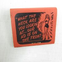"""Vintage Matchbook FULL Pinup Girlie Funny Back """"WHAT THE HECK ARE YOU LOOKIN AT"""""""