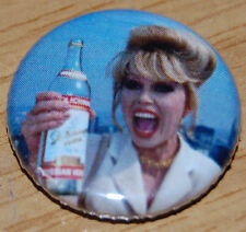 ABSOLUTELY FABULOUS PATSY 25MM / 1 INCH BUTTON BADGE JOANNA LUMLEY AB FAB VODKA