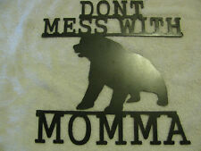"""""""DONT MESS WITH MOMMA"""" WALL ART RUSTIC COUNTRY HOME DECOR BEAR"""