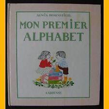 MON PREMIER ALPHABET Anne Rosenstiehl 1977