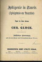"""GLUCK : """" Iphigenie in Tauris """" Klavierauszug mit Text in D und F ~ gebunden"""