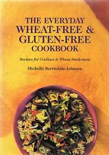 Everyday Wheat-free & Gluten-free Cookbook by M. Berriedale-Johnson (paperback)