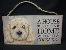 Blond Cockapoo A House Is Not A Home Dog wood Sign hanging Wall Plaque puppy
