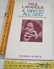 LAFARGUE Paul - IL DIRITTO ALL'OZIO - UE Feltrinelli - libri usati