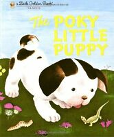 The Poky Little Puppy (A Little Golden Book Classic) by Janette Sebring Lowrey