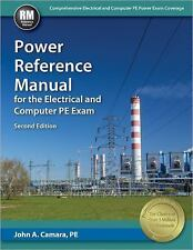 Power Reference Manual for the Electrical and Computer PE Exam by John A. Camara