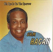SAM HAGAN - His Eye is On The Sparrow (CD 2010)