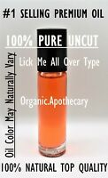 Lick Me All Over Type Perfume Body Oil for women 0.3 oz 10 ML Roll On NEW! Attar