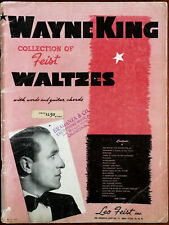 Wayne King Collection of Feist Waltzes for Piano & Guitar Miller Music Inc. 1930