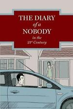 The Diary of a Nobody in the 21st Century by Charles Pooter (2013, Paperback)