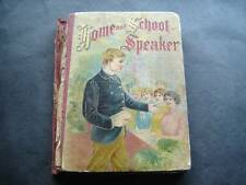 Home and School Speaker Book A Practical Manual 1904
