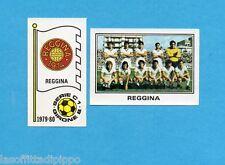 PANINI CALCIATORI 1979/80-Figurina n.530- REGGINA -SCUDETTO+SQUADRA-Rec