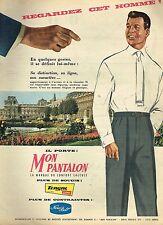 I- Publicité Advertising 1958 Les Pantalons Homme Mon pantalon Tergal