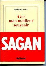AVEC MES MEILLEURS SOUVENIRS - Françoise Sagan - NRF 1984