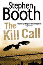The Kill Call by Stephen Booth (Paperback) New Book