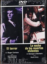 EL TERROR de Corman LA NOCHE DE LOS MUERTOS VIVIENTES de Romero.