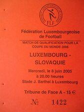 TICKET Stub 8.6.2005 Luxembourg - Slowakia Slowakei