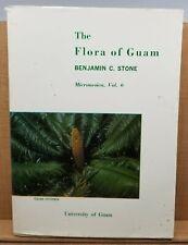 The Flora of Guam. Micronesica, Volume 6 Benjamin C. Stone Botany Plants Flowers