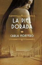 La piel dorada: (Golden Skin) (Spanish Edition)