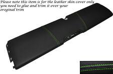GREEN Stitch inferiore DASH PANEL cuoio pelle copertura adatta per smart forum 451 07-14