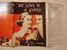 My Love is a Gypsy, Neta Lohnes Frazier, Dust Jacket Only