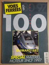 Voies ferrées n°100 mars 1997 CC 14100. BB 15000 Les voitures Corail Lima