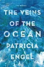 The Veins of the Ocean by Patricia Engel (2016, Hardcover) Dustcover