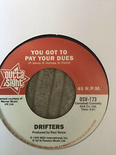 The Drifters - You've Got To Pay Your Dues / Pointer Sisters - Send Him Back